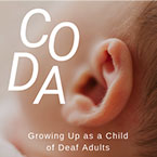 Growing Up CODA  A Child of Deaf Adults