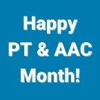 PT & AAC Month