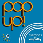 Exercises in Empathy PopUp