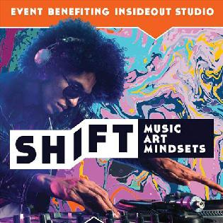 SHIFT Music + Art + Mindsets