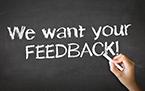We want your feedback written on chalkboard
