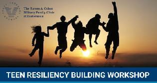 Teen Resiliency Building Workshop