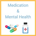 TEXT: Mental Health and Medication