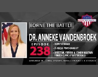 Dr. Anneke Vandenbroek 238th Borne the Battle podcast episode